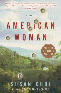 Book American Woman: A Novel by Susan Choi