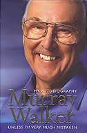 Book Murray Walker: My Autobiography: Unless I'm Very Much Mistaken: Unless I'm Very Much Mistaken by Murray Walker