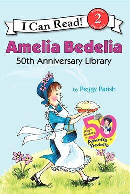 Book Amelia Bedelia 50th Anniversary Library: Amelia Bedelia, Amelia Bedelia And The Surprise Shower… by Peggy Parish