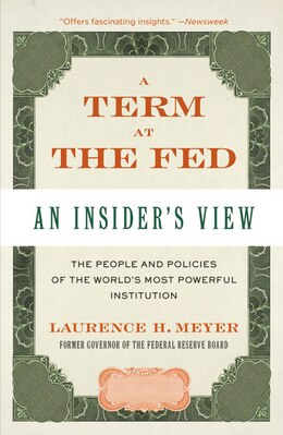 Book A Term At The Fed: An Insider's View by Laurence H. Meyer