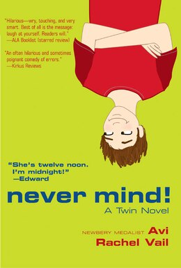Book Never Mind!: A Twin Novel by (none) Avi