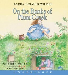 Book On The Banks Of Plum Creek Cd by Laura Ingalls Wilder