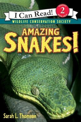 Book Amazing Snakes! by Sarah L. Thomson