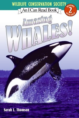 Book Amazing Whales! by Sarah L. Thomson