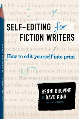Book Self-editing For Fiction Writers, Second Edition: How to Edit Yourself Into Print by Renni Browne