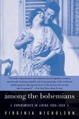 Book Among The Bohemians: Experiments In Living 1900-1939 by Virginia Nicholson