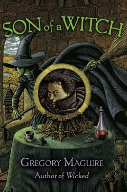 Book Son Of A Witch: A Novel by Gregory Maguire