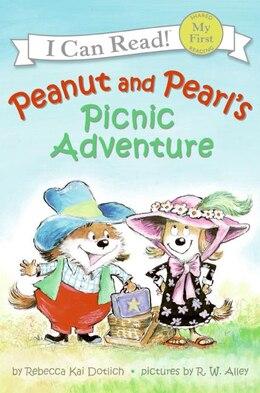Book Peanut And Pearl's Picnic Adventure by Rebecca Kai Dotlich