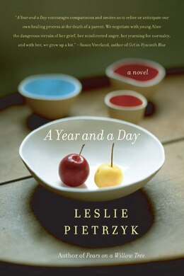 Book Year And A Day: A Novel by Leslie Pietrzyk