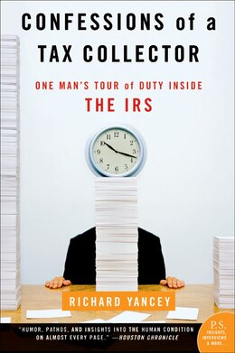 Book Confessions of a Tax Collector: One Man's Tour of Duty Inside the IRS by Richard Yancey
