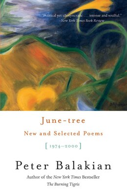 Book June-Tree: New And Selected Poems, 1974-2000 by Peter Balakian