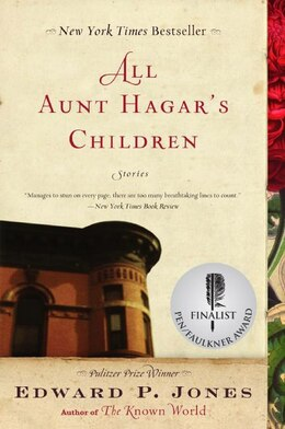 Book All Aunt Hagar's Children: Stories by EDWARD P. JONES