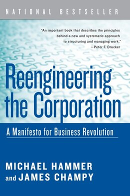 Book Reengineering The Corporation: A Manifesto for Business Revolution by Michael Hammer