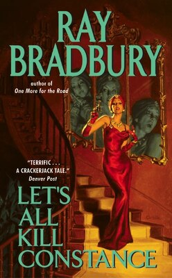 Book Let's All Kill Constance by RAY BRADBURY