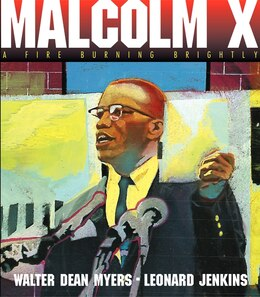 Book Malcolm X: A Fire Burning Brightly by Walter Dean Myers