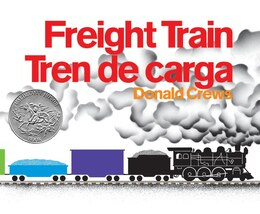 Book Freight Train/tren De Carga by Donald Crews