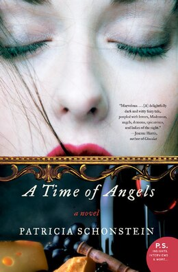 Book A Time Of Angels: A Novel by Patricia Schonstein
