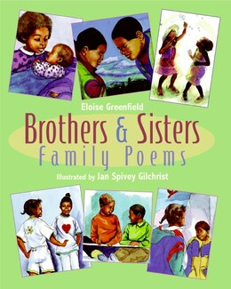 Book Brothers & Sisters: Family Poems by Eloise Greenfield