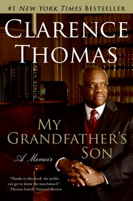 Book My Grandfather's Son: A Memoir by Clarence Thomas