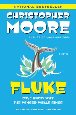 Book Fluke: Or, I Know Why the Winged Whale Sings by Christopher Moore