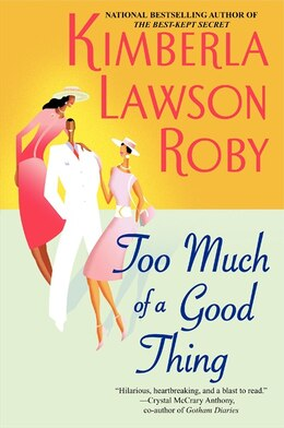 Book Too Much of a Good Thing by Kimberla Lawson Roby