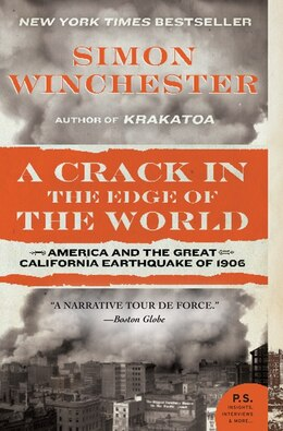Book A Crack In The Edge Of The World: America and the Great California Earthquake of 1906 by Simon Winchester