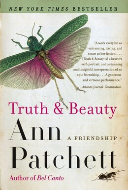 Book Truth & Beauty: A Friendship by Ann Patchett