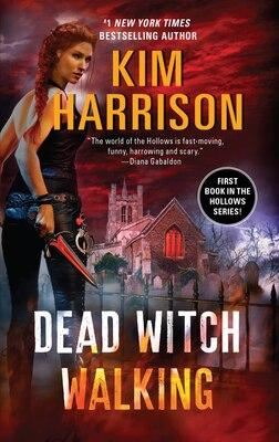 Book Dead Witch Walking by Kim Harrison