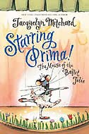 Book Starring Prima!: The Mouse Of The Ballet Jolie by Jacquelyn Mitchard