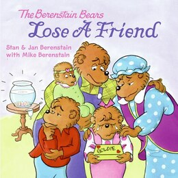Book The Berenstain Bears Lose A Friend by Jan Berenstain