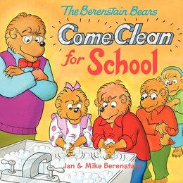Book The Berenstain Bears Come Clean for School by Jan Berenstain