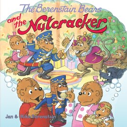 Book The Berenstain Bears And The Nutcracker by Jan Berenstain