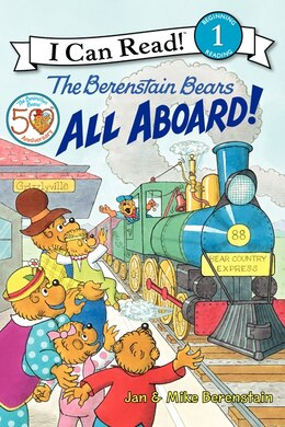 Book The Berenstain Bears: All Aboard!: All Aboard! by Jan Berenstain