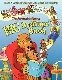 Book The Berenstain Bears' Big Bedtime Book by Jan Berenstain
