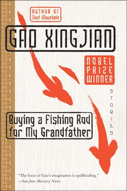 Book Buying A Fishing Rod For My Grandfather: Stories by Gao Xingjian