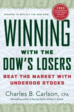Book Winning With The Dow's Losers: Beat the Market with Underdog Stocks by Charles B. Carlson