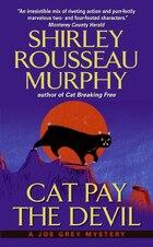 Cat Pay The Devil: A Joe Grey Mystery