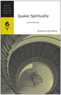 Quaker Spirituality: Selected Writings