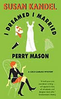 Book I Dreamed I Married Perry Mason: A Cece Caruso Mystery by Susan Kandel