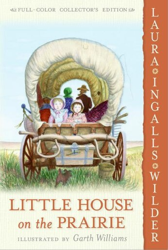Little House On The Prairie: Full Color Edition by Laura Ingalls Wilder
