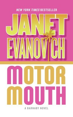 Book Motor Mouth: A Barnaby Novel by Janet Evanovich