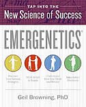 Book Emergenetics (R): Tap Into the New Science of Success by Geil, Phd Browning