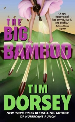 Book The Big Bamboo by Tim Dorsey