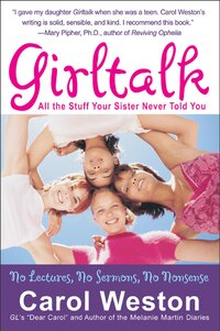 Girltalk Fourth Edition: All the Stuff Your Sister Never Told You