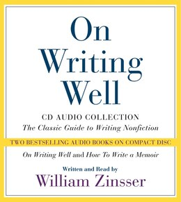 Book On Writing Well Cd Audio Collection by William Zinsser