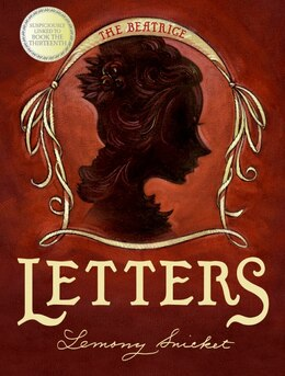 Book A Series Of Unfortunate Events: The Beatrice Letters: The Beatrice Letters by Lemony Snicket