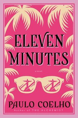Book Eleven Minutes: A Novel by Paulo Coelho