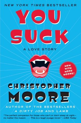 Book You Suck: A Love Story by Christopher Moore