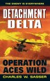 Detachment Delta: Operation Aces Wild: Operation Aces Wild