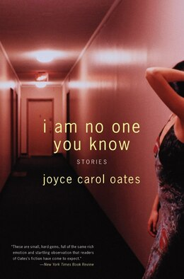 Book I Am No One You Know: Stories by Joyce Carol Oates
